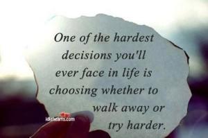 walk away try harder