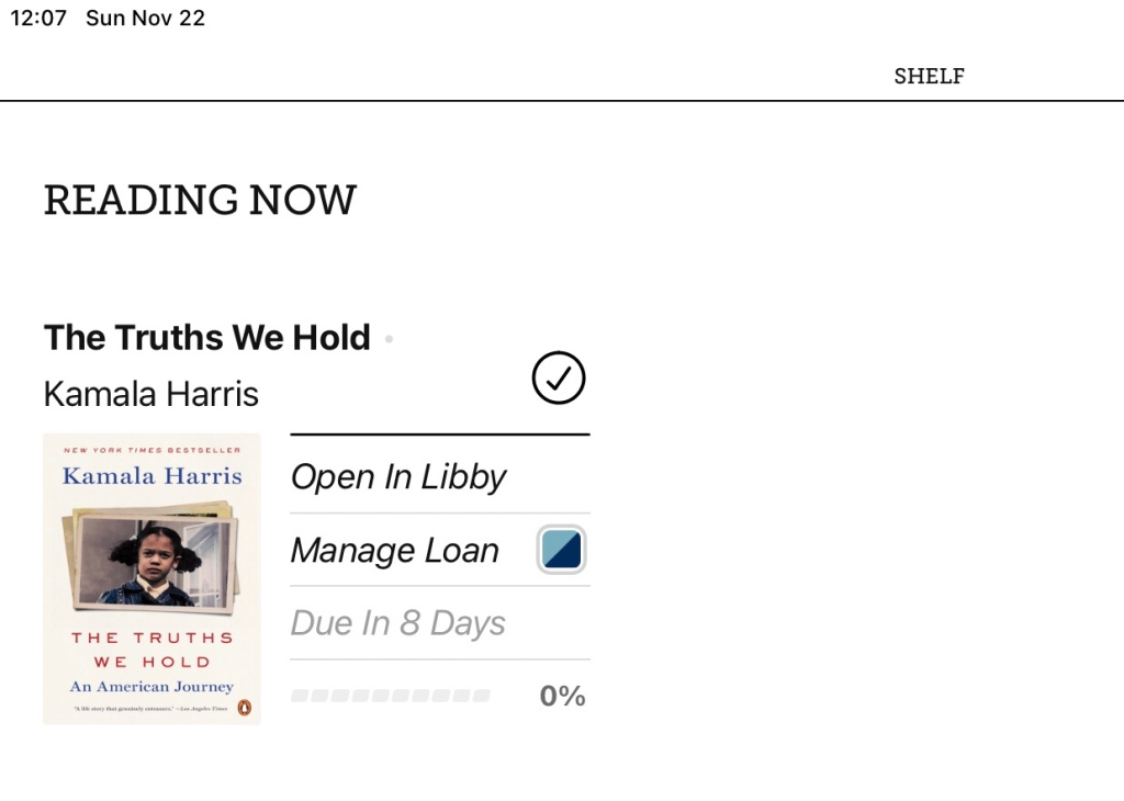 An screencap from MezzoSherri's Libby shelf, showing the thumbnail for Kamala Harris's book The Truths We Hold.
