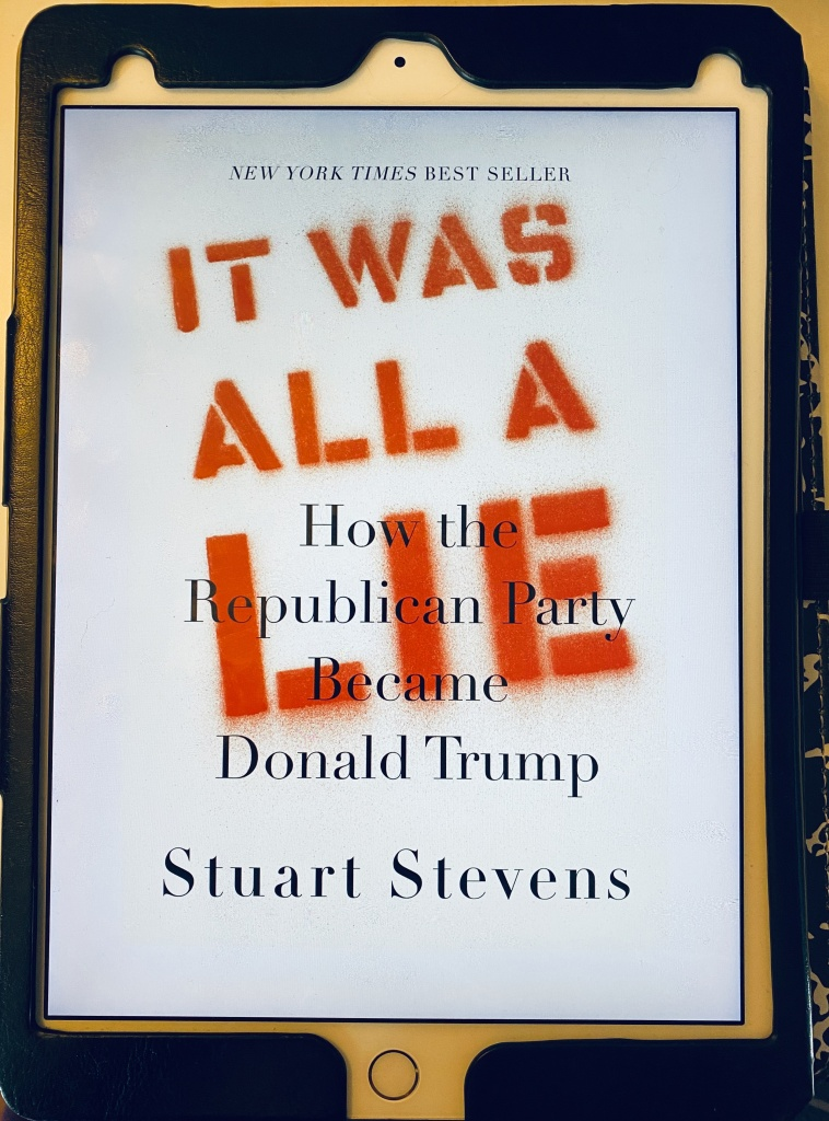 An iPad displaying the cover of an eBook, containing the following text: New York Times Bestseller It Was All a Lie: How the Republican Party Became Donald Trump Stuart Stevens