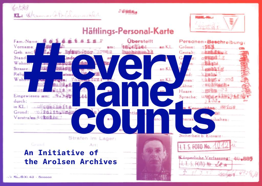 "A concentration camp prisoner intake card, slightly out of focus. Superimposed over are the words ""#EveryNameCounts: An Initiative of the Arolsen Archives."""
